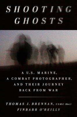Image for Shooting Ghosts: A U.S. Marine, a Combat Photographer, and Their Journey Back from War
