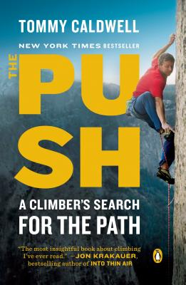 Image for The Push: A Climber's Search for the Path