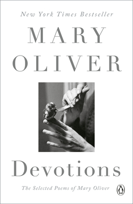 Image for DEVOTIONS: THE SELECTED POEMS OF MARY OLIVER