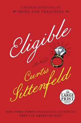 Image for Eligible: A modern retelling of Pride and Prejudice