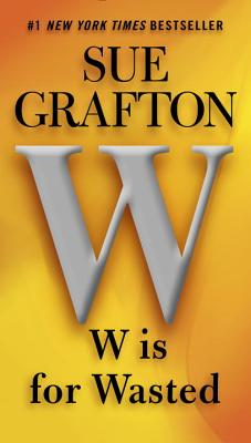 Image for W is for Wasted (A Kinsey Millhone Novel)