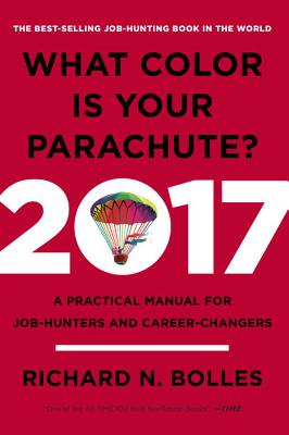 Image for What Color Is Your Parachute? 2017: A Practical Manual for Job-Hunters and Career-Changers