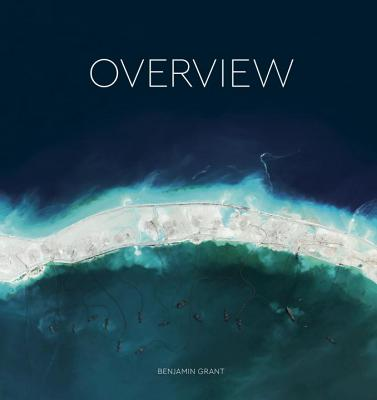Overview: A New Perspective of Earth, Grant, Benjamin