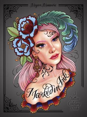 Image for Marked in Ink: A Tattoo-Inspired Coloring Book