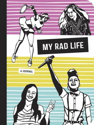 Image for My Rad Life: A Journal (Rad Women)