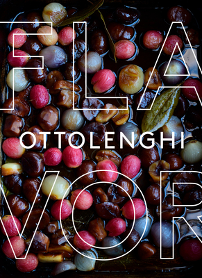 Image for Ottolenghi Flavor: A Cookbook