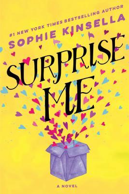 Image for Surprise Me: A Novel