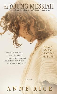 Image for The Young Messiah (Movie tie-in) (originally published as Christ the Lord: Out of Egypt): A Novel