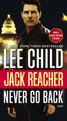 Image for Jack Reacher: Never Go Back (Movie Tie-in Edition): A Novel