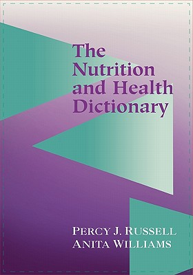 The Nutrition and Health Dictionary (Softcover), Russell, P.; Russell, Percy J.; Russell