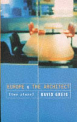 Image for 'Europe' & 'The Architect' (Modern Plays)