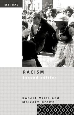 Racism (Key Ideas Series), Robert Miles