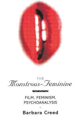 Image for The Monstrous-Feminine (Popular Fictions Series)