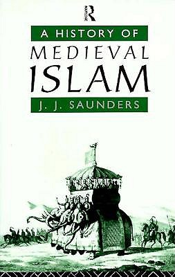 Image for A History of Medieval Islam