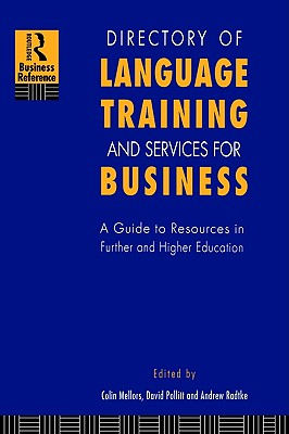 Image for Directory of Language Training and Services for Business: A Guide to Resources in Further and Higher Education