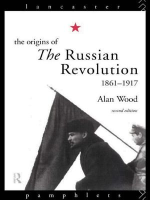 Image for The Origins of the Russian Revolution (Lancaster Pamphlets)