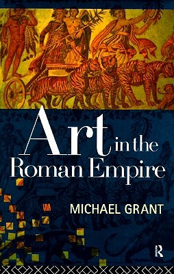 Image for ART IN THE ROMAN EMPIRE