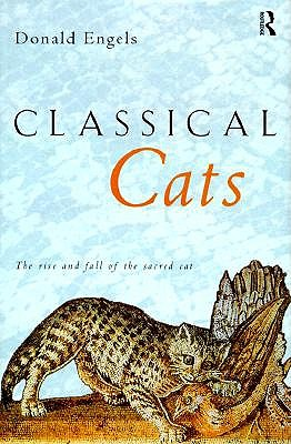 Image for Classical Cats: The rise and fall of the sacred Cat