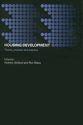 Housing Development: Theory, Process and Practice (Housing, Planning and Design Series)