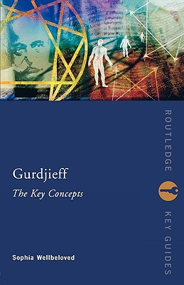 Image for Gurdjieff: The Key Concepts (Routledge Key Guides)
