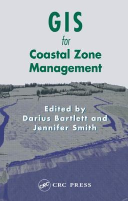 GIS for Coastal Zone Management (Research Monographs in GIS)