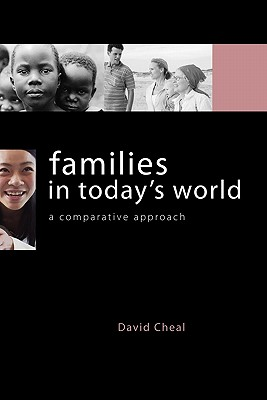 Families in Today's World: A Comparative Approach, Cheal, David