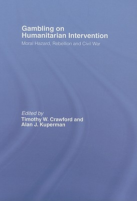 Gambling on Humanitarian Intervention (Association for the Study of Nationalities)