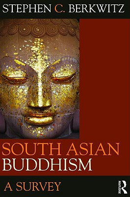South Asian Buddhism: A Survey