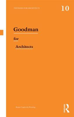 Image for Goodman for Architects (Thinkers for Architects)