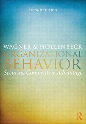 Image for Organizational Behavior: Securing Competitive Advantage
