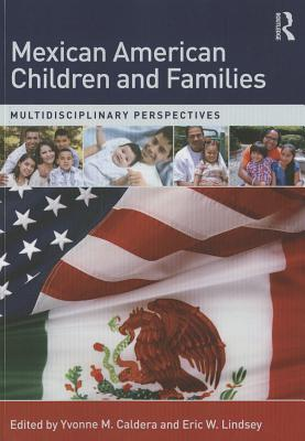 Image for Mexican American Children and Families: Multidisciplinary Perspectives