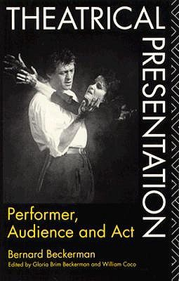Image for THEATRICAL PRESENTATION: Performer, Audience and