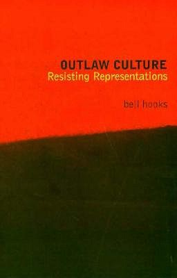 Image for Outlaw Culture: Resisting Representations