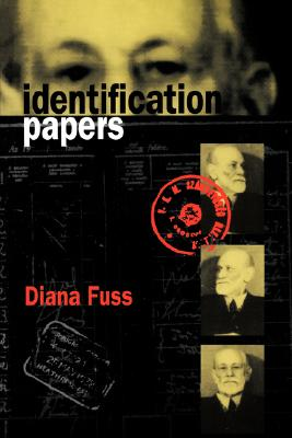 Image for Identification Papers: Readings on Psychoanalysis, Sexuality, and Culture