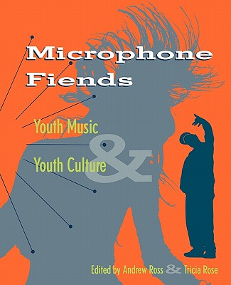 Image for Microphone Fiends: Youth Music and Youth Culture