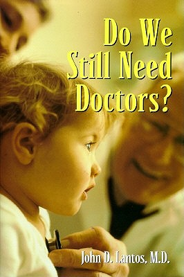 Image for Do We Still Need Doctors? (Reflective Bioethics)