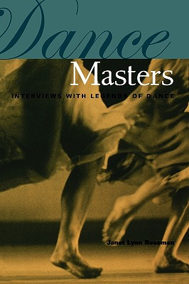 Image for DANCE MASTERS : INTERVIEWS WITH LEGENDS