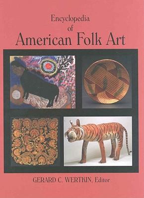 Image for Encyclopedia of American Folk Art