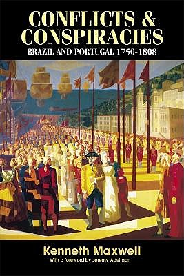 Image for Conflicts and Conspiracies: Brazil and Portugal, 1750-1808