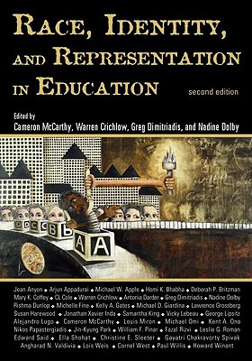 Race, Identity, and Representation in Education (Critical Social Thought)