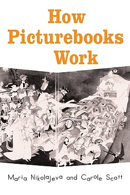 Image for How Picturebooks Work (Children's Literature and Culture)