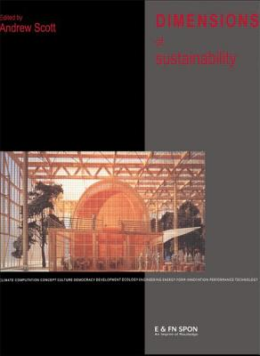 Image for Dimensions of Sustainability: Architecture, Form, Technology, Environment and Culture