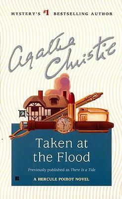 Taken at the Flood (Hercule Poirot Mysteries (Paperback)), Agatha  Christie