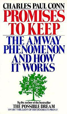 Image for Promises to keep: the amway phenomenon and how it works -100