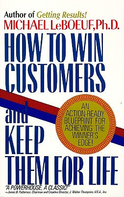 Image for How to Win Customers and Keep Them for Life