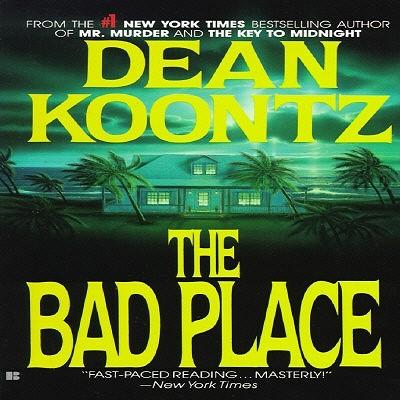 The Bad Place, DEAN KOONTZ