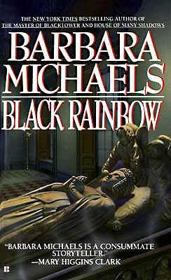 Black Rainbow, BARBARA MICHAELS
