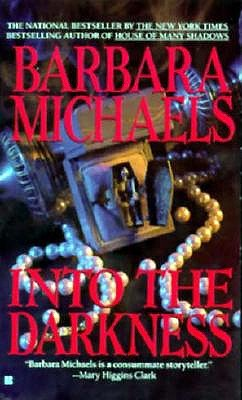 Into the Darkness, BARBARA MICHAELS