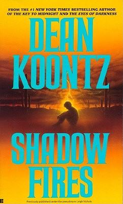 Shadowfires, DEAN KOONTZ