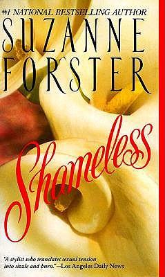 Shameless, Suzanne Forster